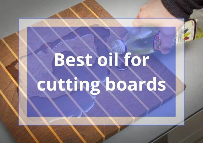 Best oil for cutting boards