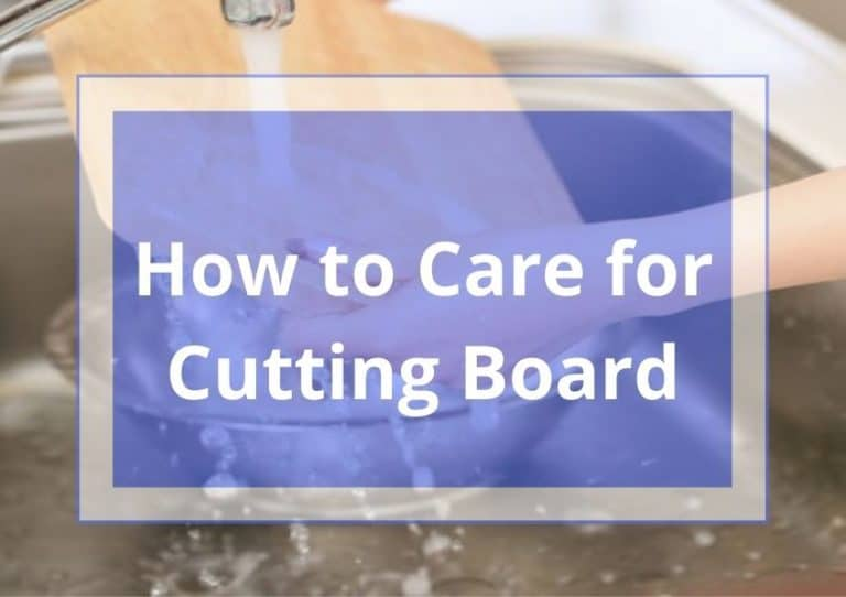 How to Care for a Cutting Board?