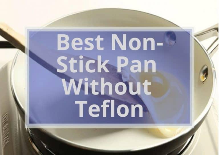 9 Best Non Stick Pan Without Teflon 2021