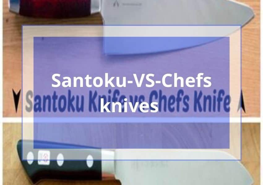 Santoku-VS-Chefs-knives