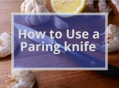 How To Use A Paring Knife?
