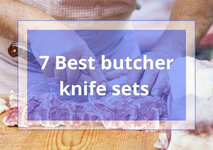 7 Best butcher knife sets