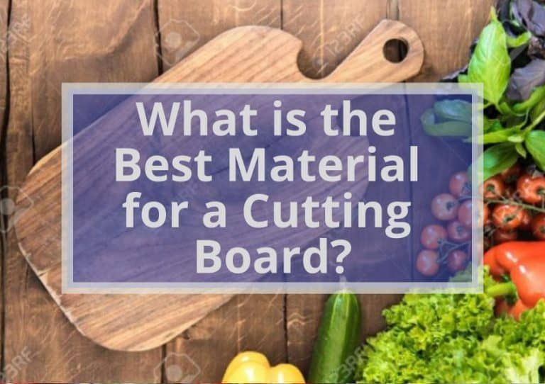 Best Material For a Cutting Board