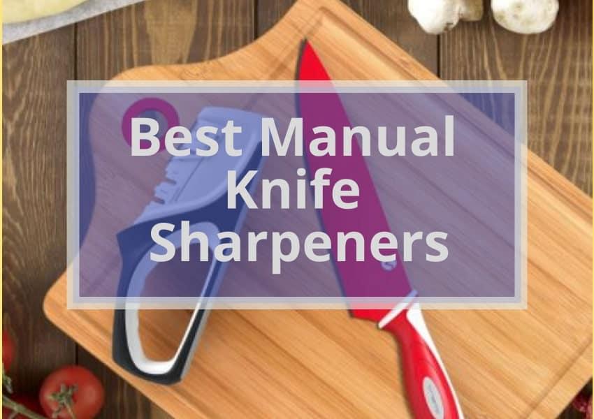 BEST 10 MANUAL KNIFE SHARPENER| Keep Your Blades Razor Sharp